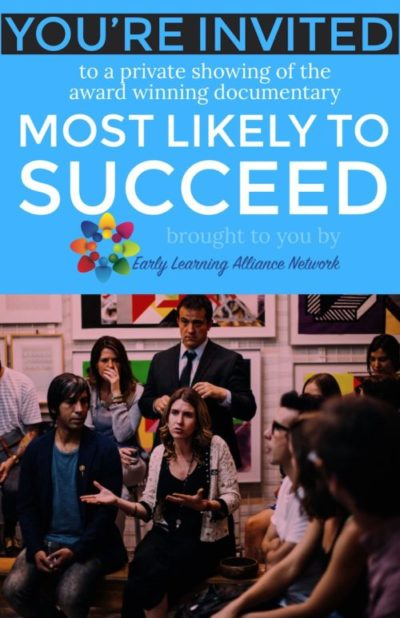 private showing of most likely to succeed from the early learning alliance network